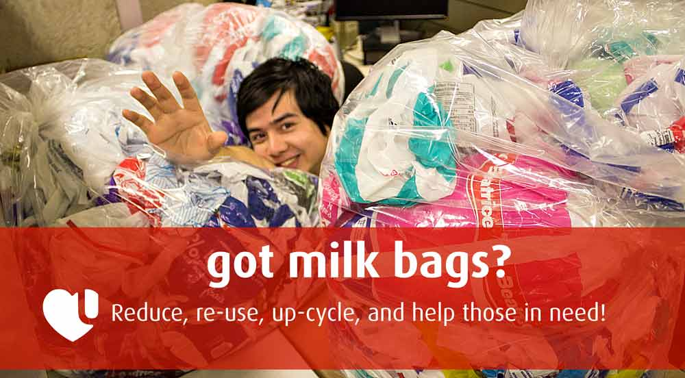 Got milk bags? Reduce, re-use, up-cycle, and help those in need!